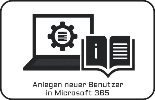 neue-benutzer-anlegen-microsoft-365
